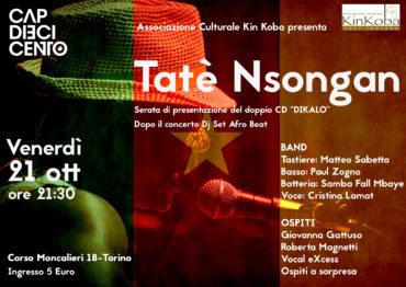 Tatè Nsongan in concerto al cap 10100 il 21 ottobre 2016 alle 21,30